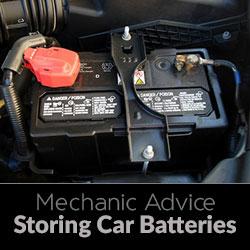 Mechanic Advice - Storing Car Batteries