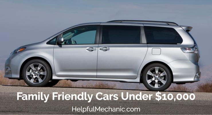 Best Family Friendly Cars Under 10K