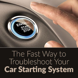 The Fast Way to Troubleshoot Your Car Starting System