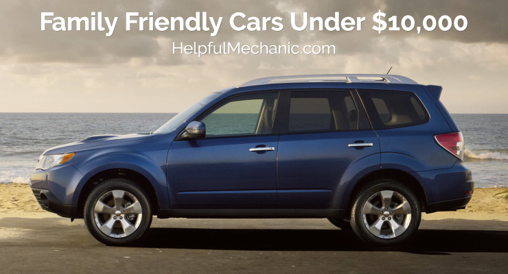 Top Family Friendly Cars Under $10,000