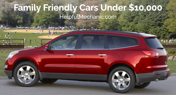 Chevy - Family Friendly Cars Under $10,000
